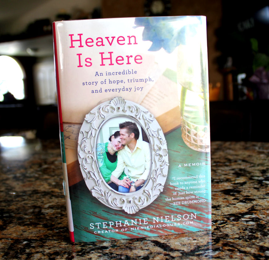 {GIVEAWAY} Heaven is Here by Stephanie Nielson
