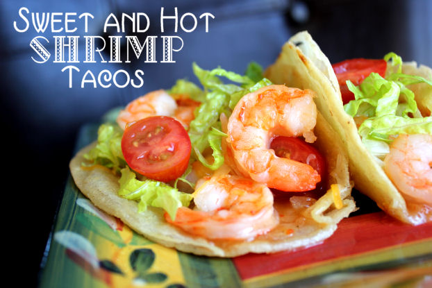Sweet and Hot Shrimp Tacos
