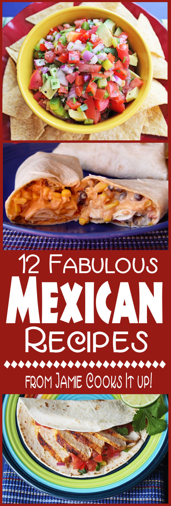 12 Fabulous Mexican Recipes