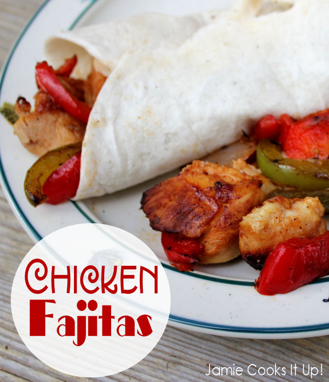 Chicken Fajitas from Jamie Cooks It Up!