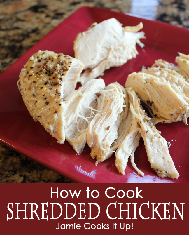How To Cook Shredded Chicken from Jamie Cooks It Up!