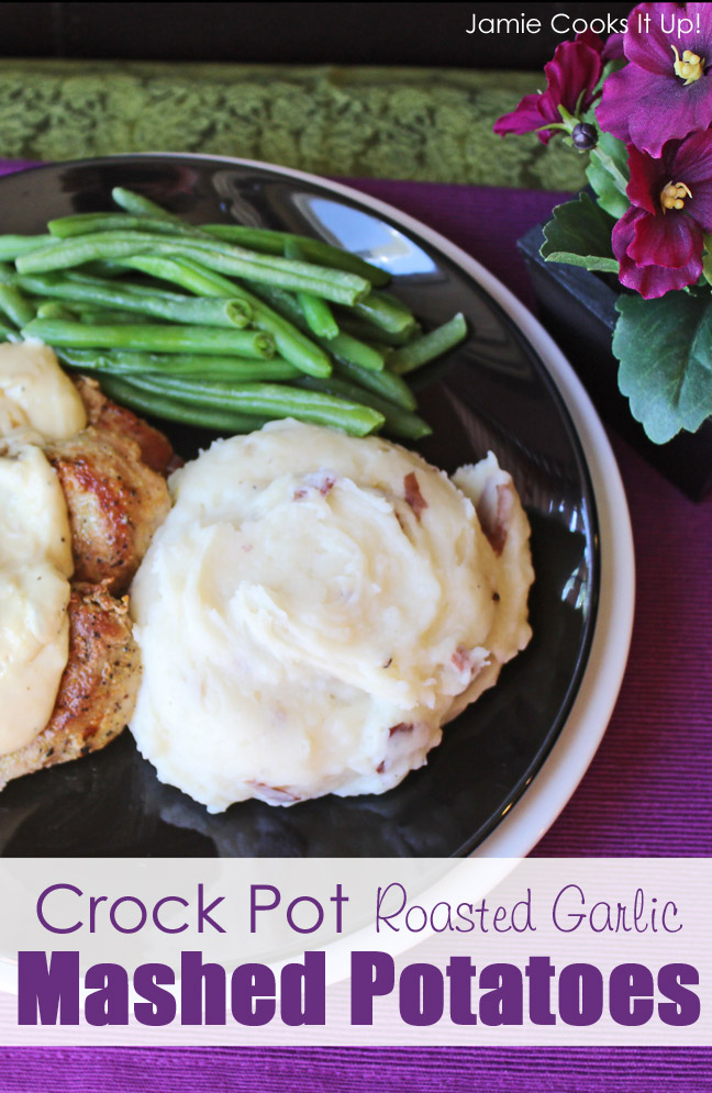Crock Pot Roasted Garlic Mashed Potatoes from Jamie Cooks It Up_!