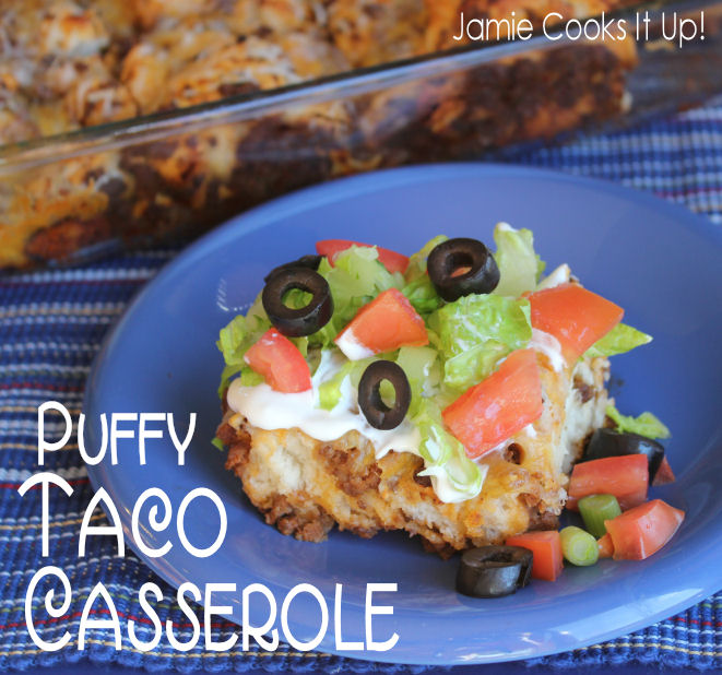Puffy Taco Casserole from Jamie Cooks It Up!!