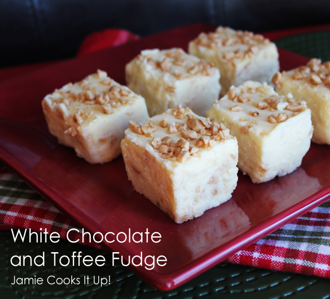 White Chocolate and Toffee Fudge from Jamie Cooks It Up!