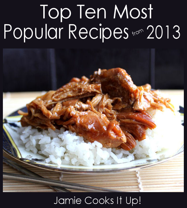 Top Ten Most Popular Recipes Posted in 2013