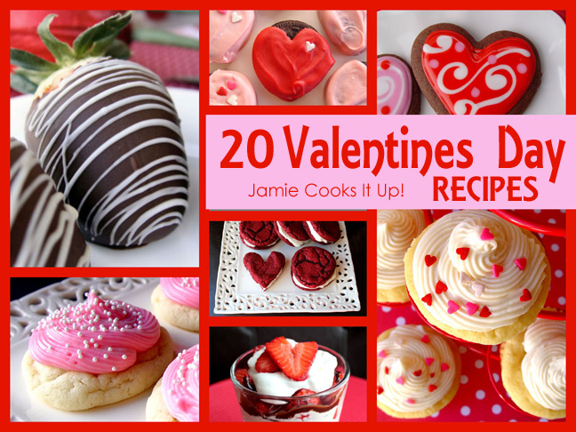 20 Valentines Day Recipes!