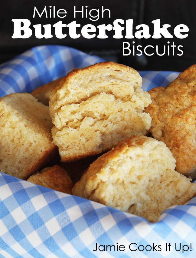 Mile High Butterflake Biscuits from Jamie Cooks It Up!