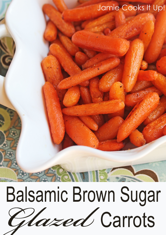 Balsamic Brown Sugar Glazed Carrots from Jamie Cooks It Up!