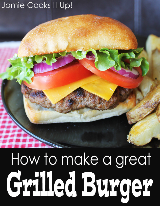 How to grill a great burger Jamie Cooks It Up!