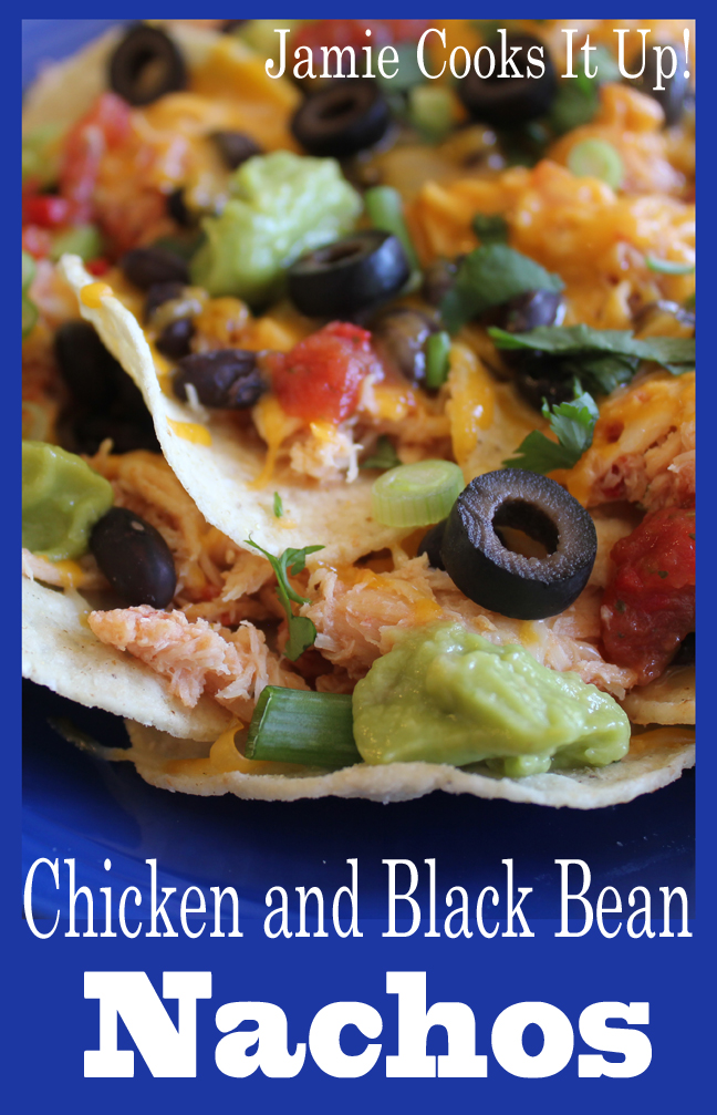 Chicken and Black Bean Nachos from Jamie Cooks It Up