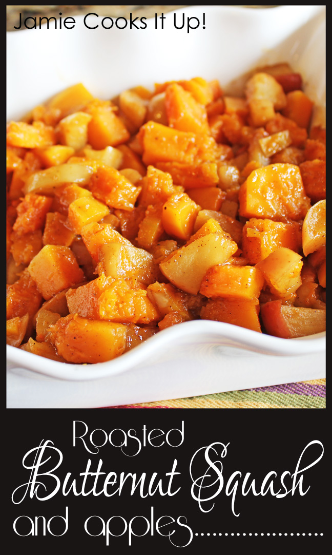Roasted Butternut Squash and Apples from Jamie Cooks It Up!