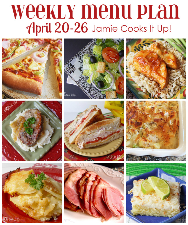 Weekly Menu Plan from Jamie Cooks It Up! April Week #4