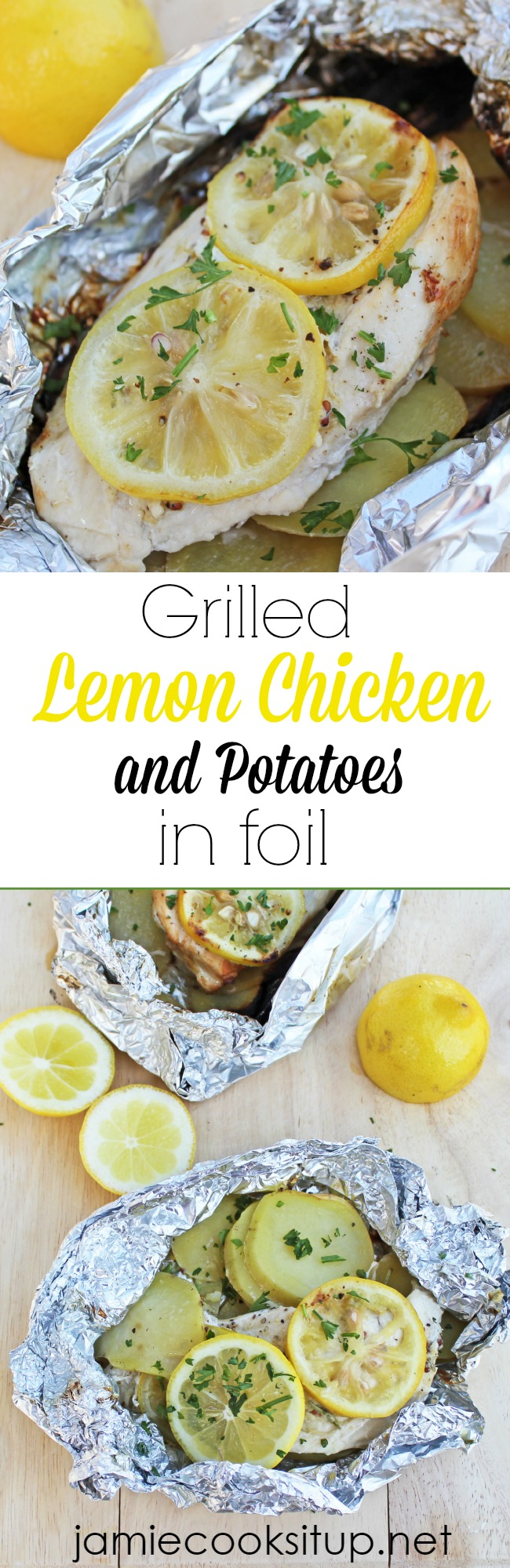 Grilled Lemon Chicken and Potatoes in Foil from Jamie Cooks It Up