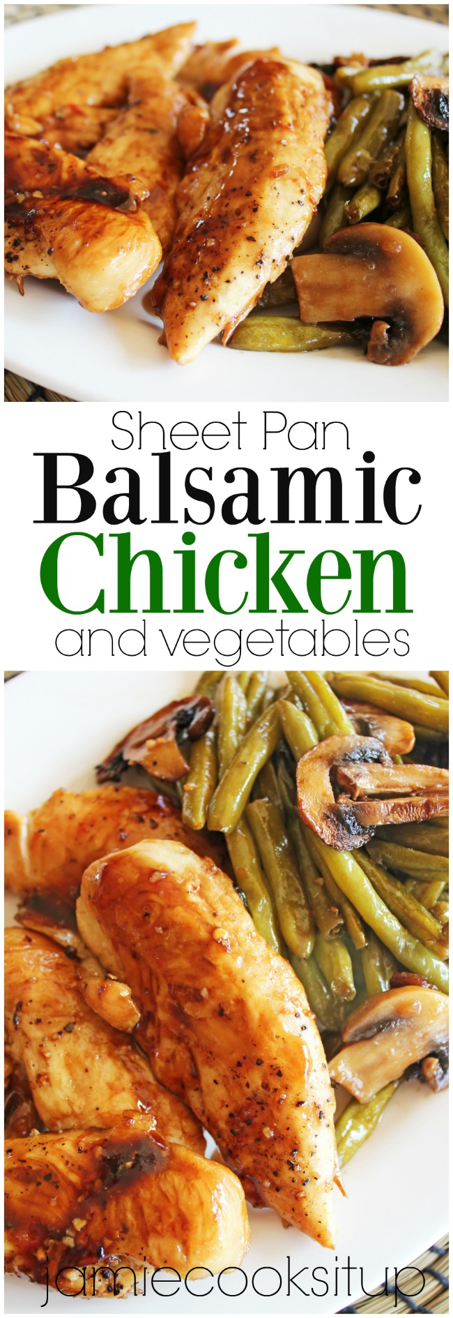 Balsamic Chicken and Vegetables from Jamie Cooks It Up!