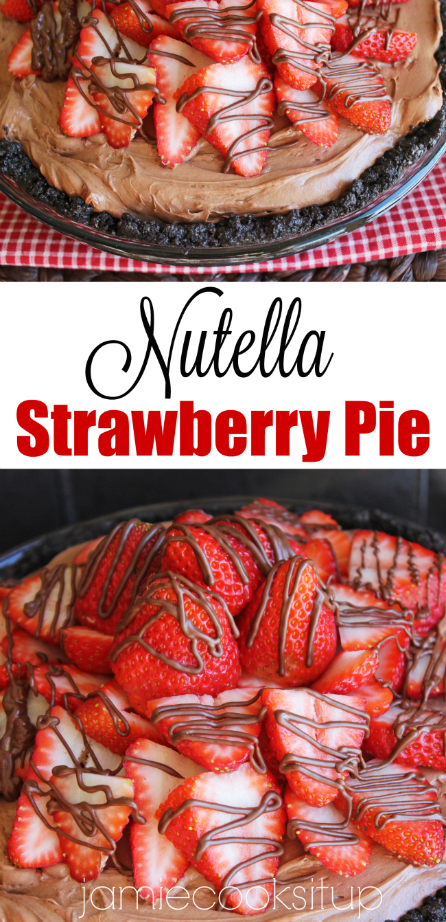 Nutella Strawberry Pie Jamie Cooks It Up!