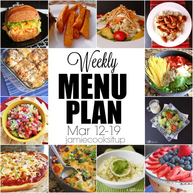 Weekly Menu Plan: Mar 12-18