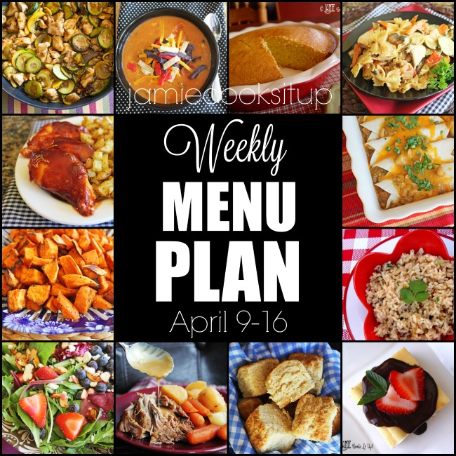 Weekly Menu Plan: April 9-16