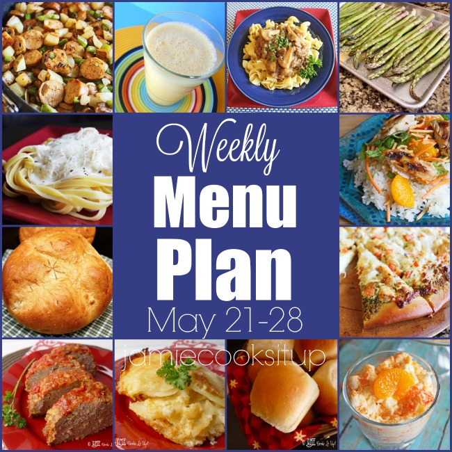Weekly Menu Plan: May 21-28