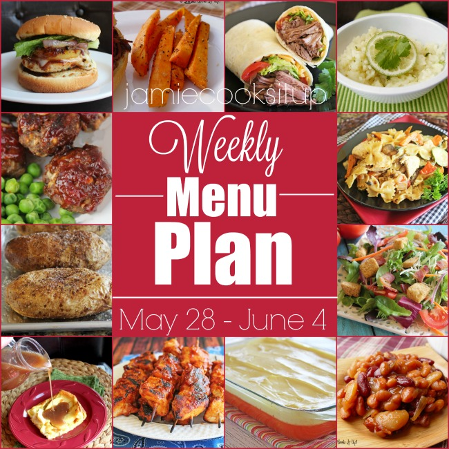 Weekly Menu Plan: May 28-June 4