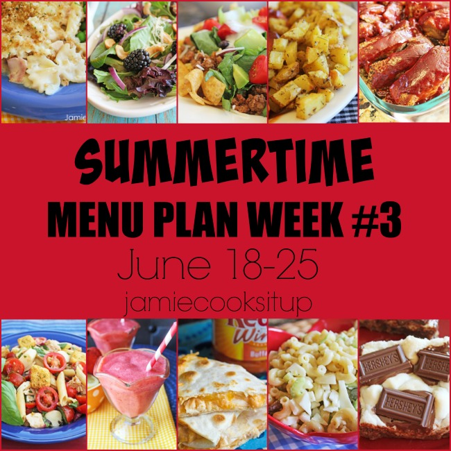 Summertime Weekly Menu Plan #3: June 18-24