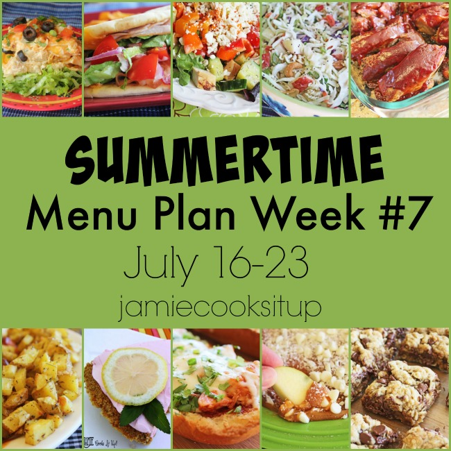 Summertime Menu Plan Week #7: July 16-23