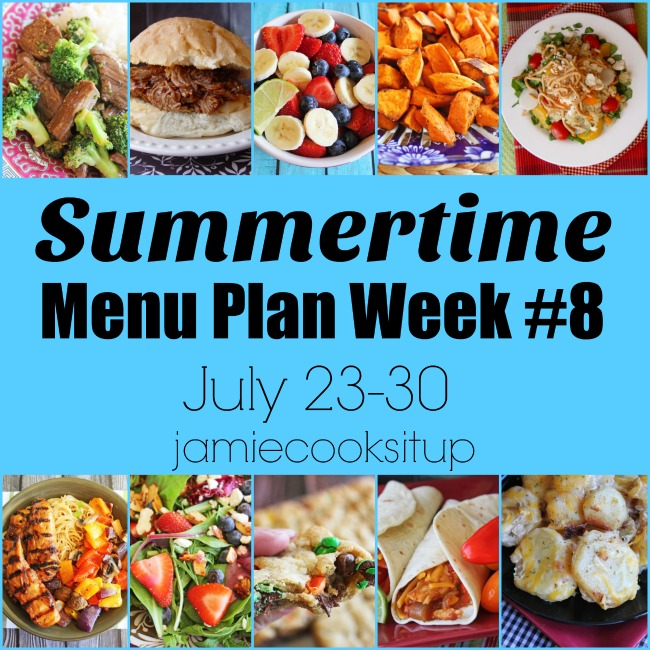 Summertime Menu Plan Week #8: July 23-30