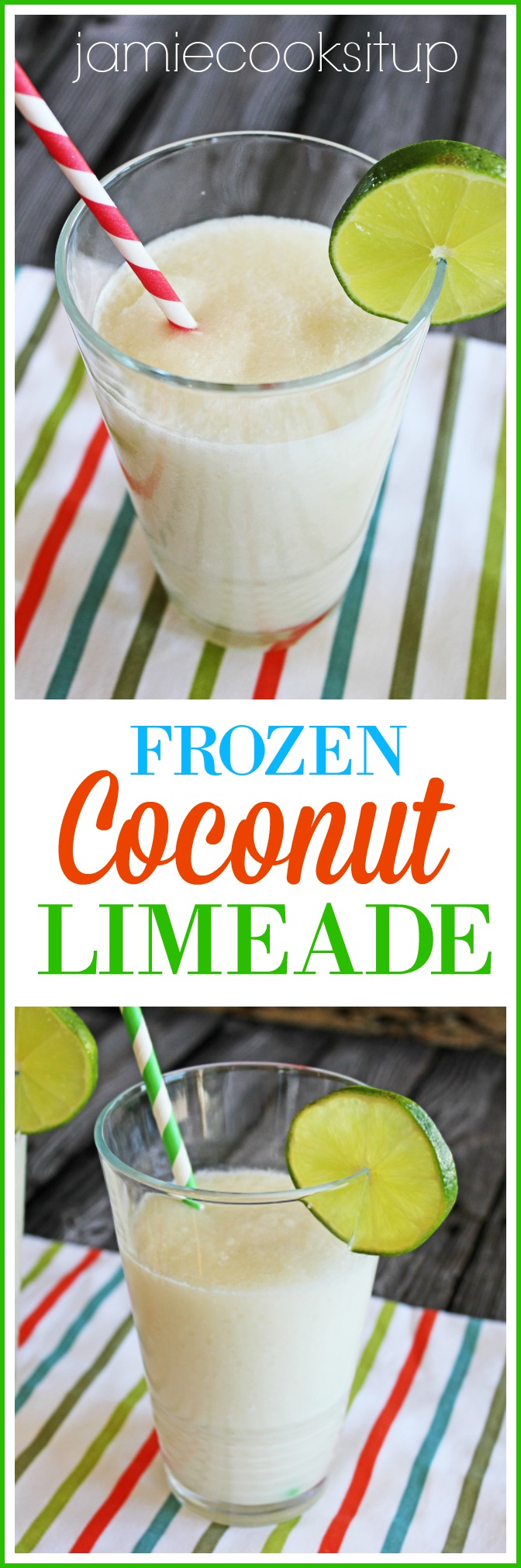 Frozen Coconut Limeade from Jamie Cooks It Up!