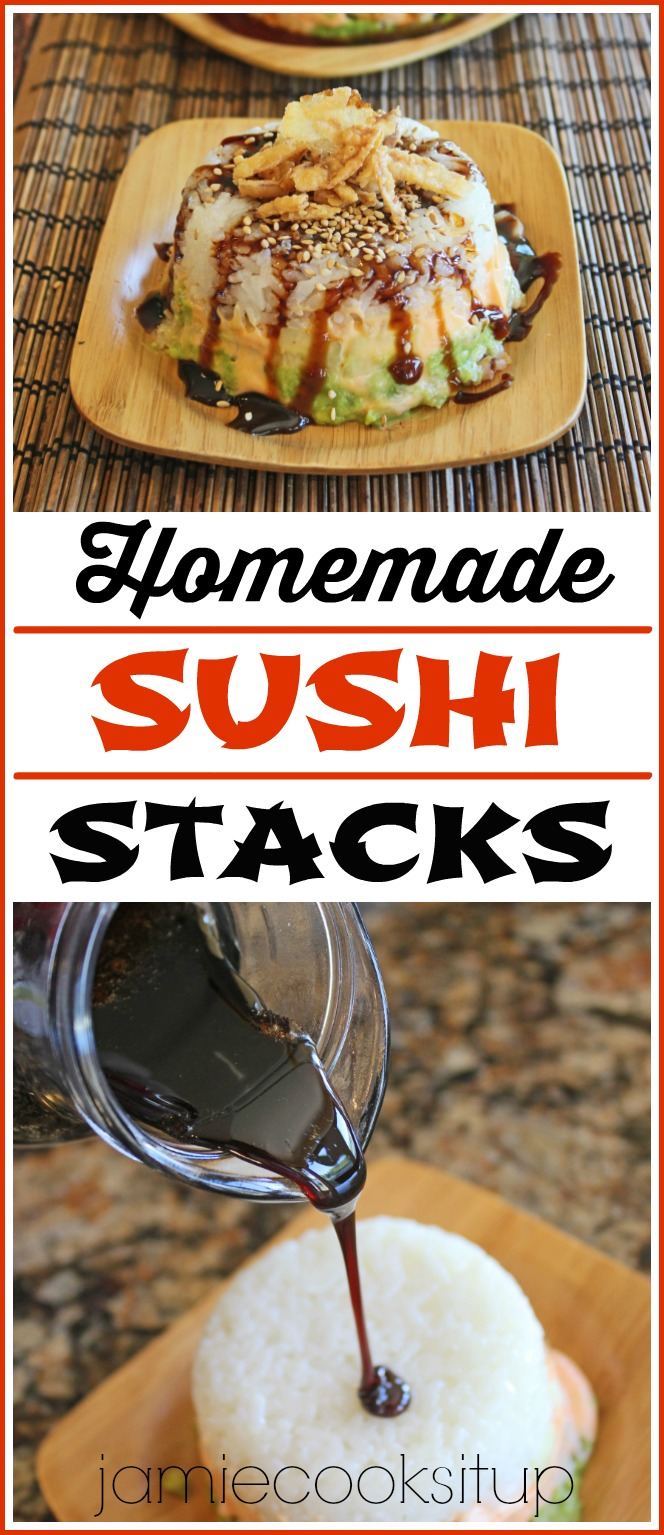 Homemade Sushi Stacks from Jamie Cooks It Up!