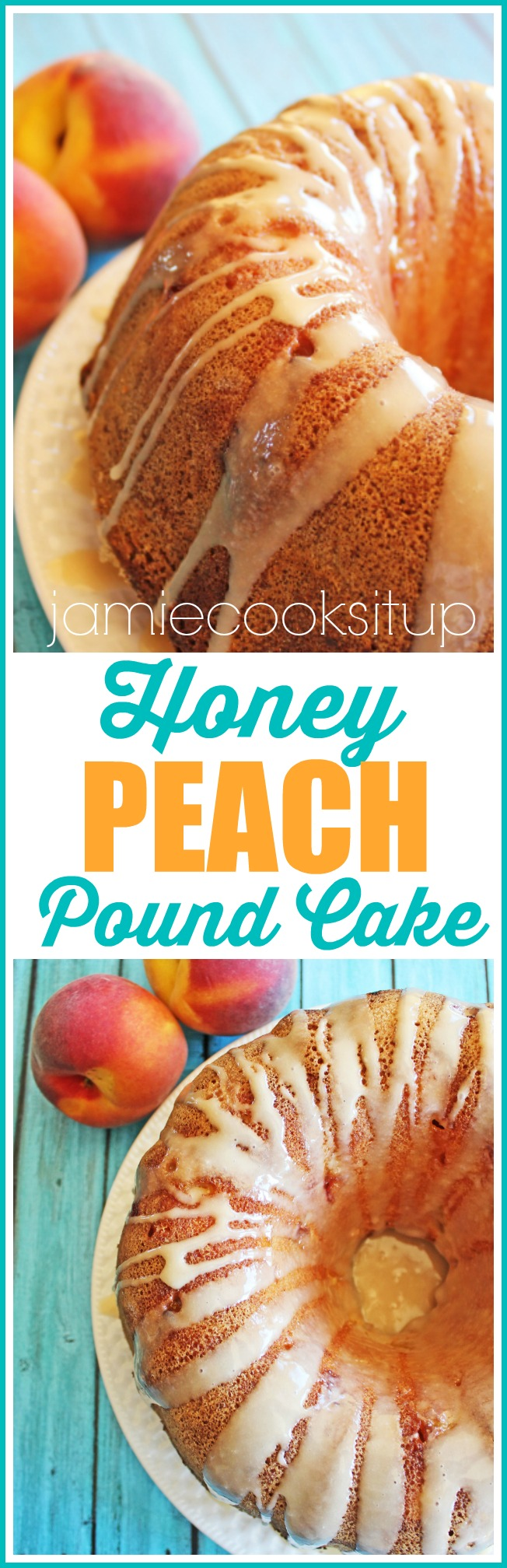 Honey Peach Pound Cake at Jamie Cooks It Up!