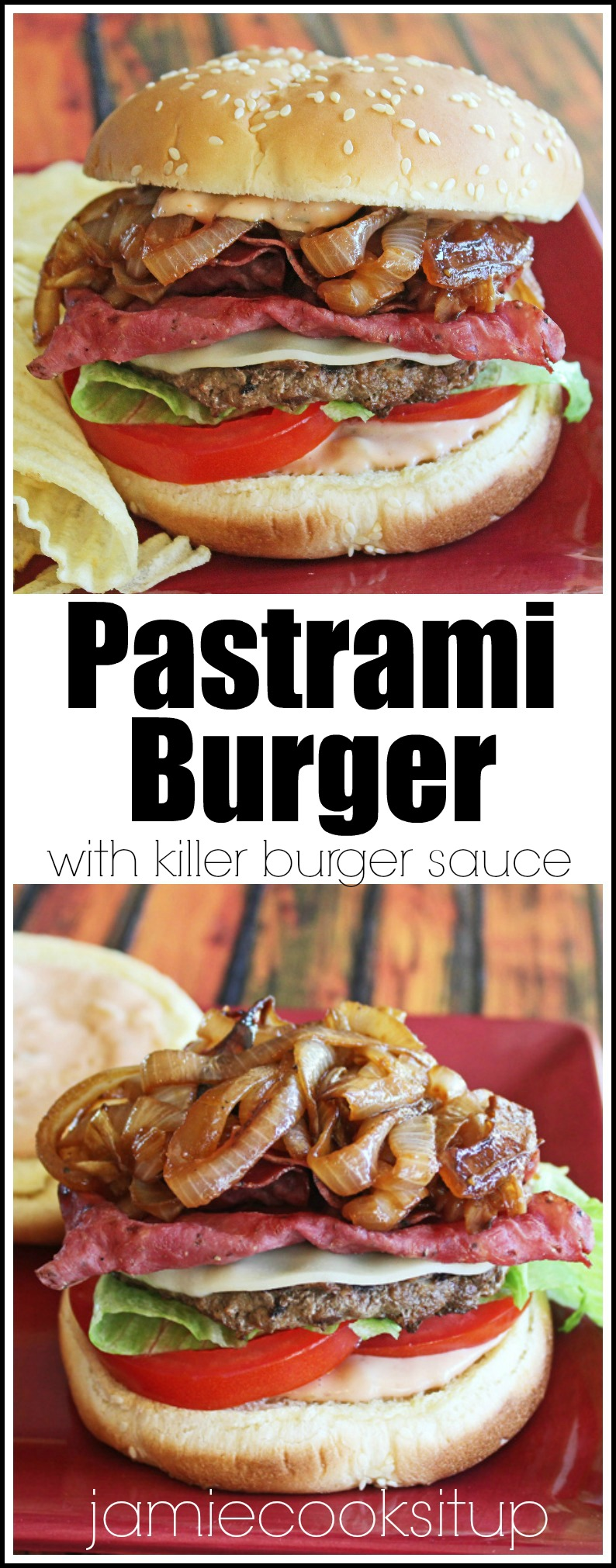 Pastrami Burger with Killer Burger Sauce from Jamie Cooks It Up!