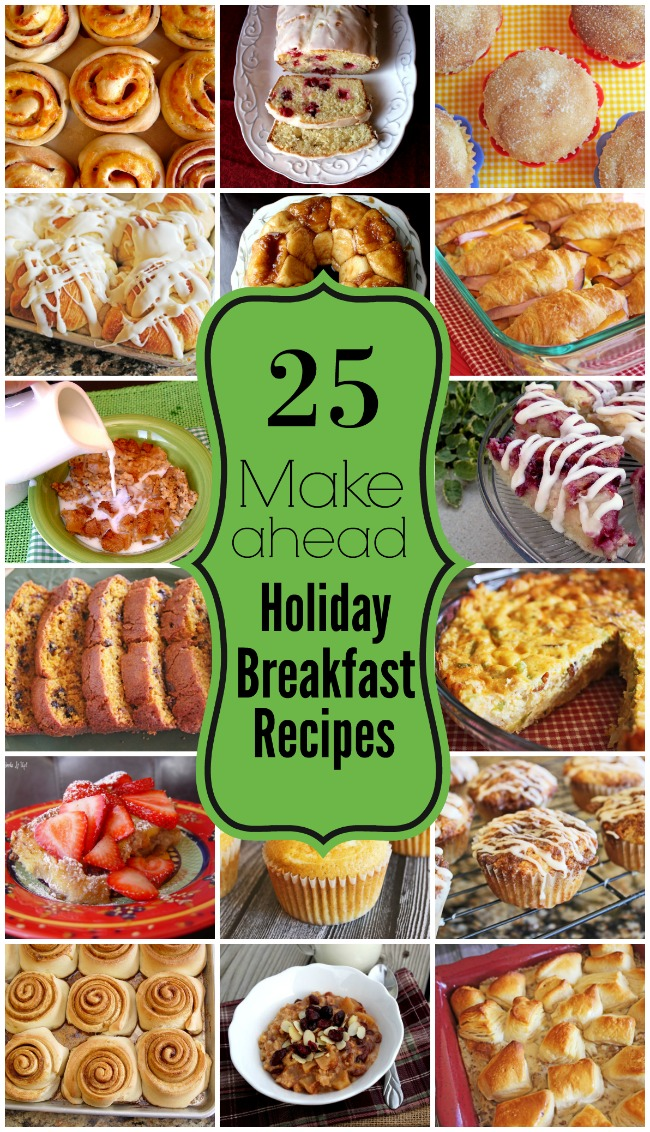 25 Make Ahead Holiday Breakfast Recipes