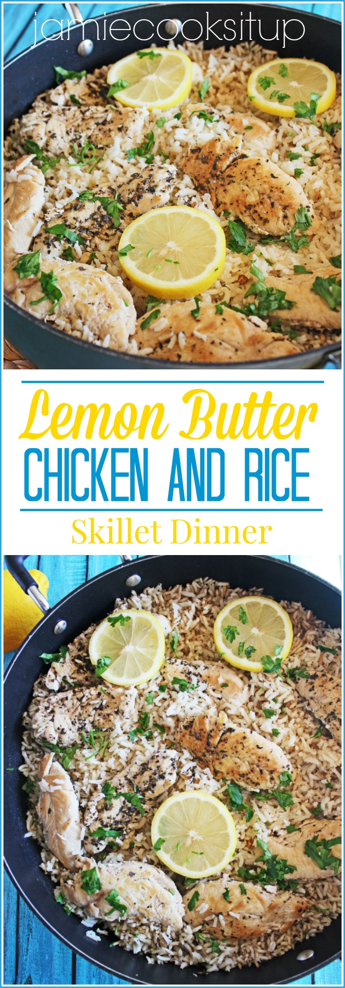Lemon Butter Chicken and Rice Skillet Dinner from Jamie Cooks It Up!