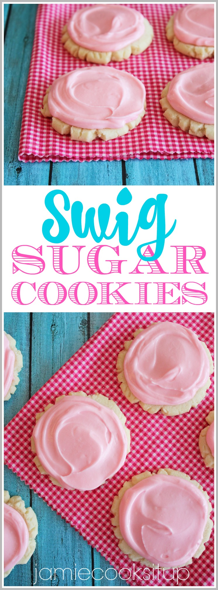 Swig Sugar Cookies from Jamie Cooks It Up!!