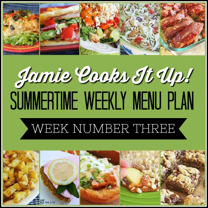 Summertime Menu Plan Week #3