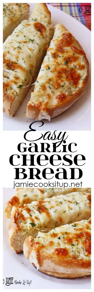 Easy Garlic Cheese Bread from Jamie Cooks It Up!
