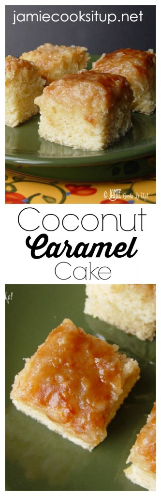 Coconut Caramel Cake from Jamie Cooks It Up!