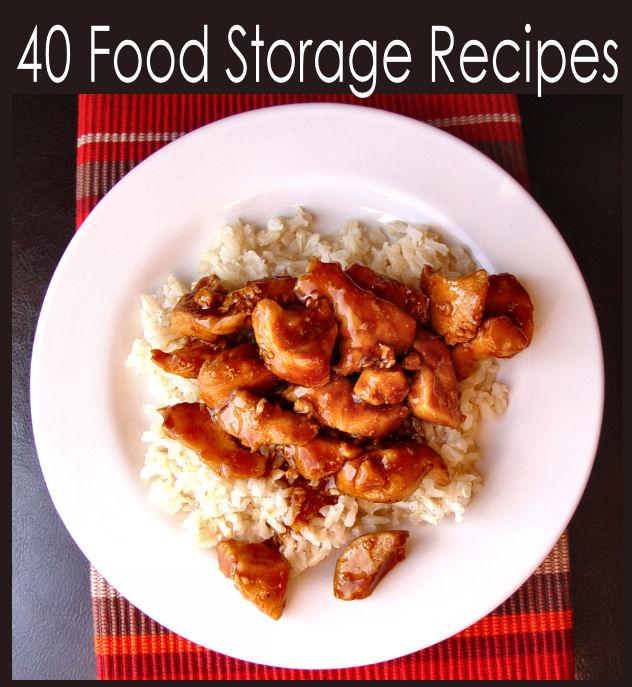 40 Food Storage Recipes and Food Storage/Pantry Staple Lists