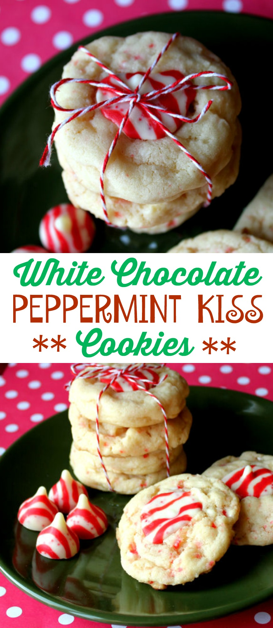 White Chocolate Peppermint Kiss Cookies Jamie Cooks It Up Family
