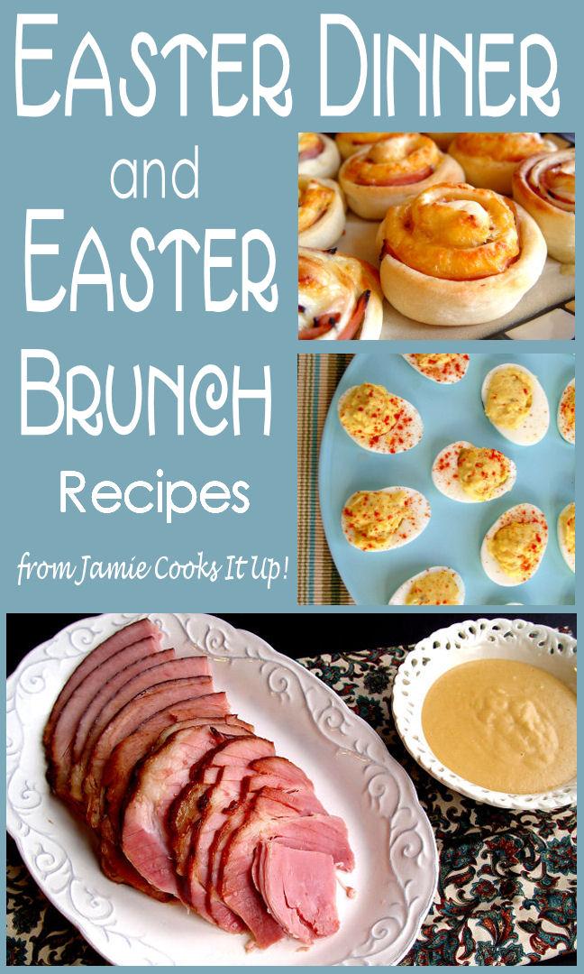 Easter Brunch/Easter Dinner Recipes