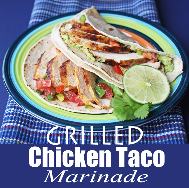 Grilled Chicken Taco Marinade