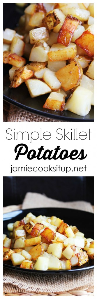Simple Skillet Potatoes from Jamie Cooks It Up!