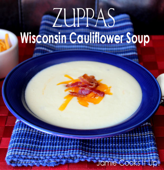 Zuppas Wisconsin Cauliflower Soup from Jamie Cooks It Up1