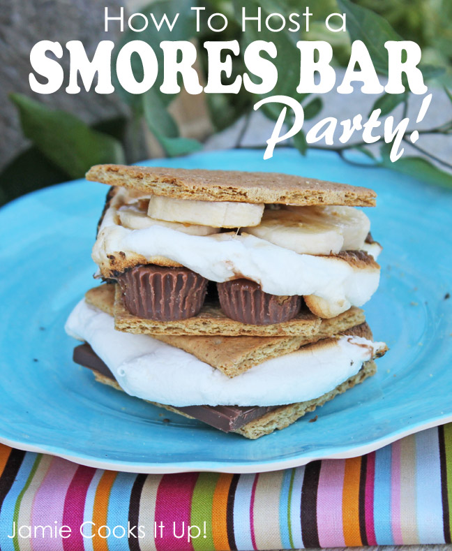 How to Host a Smores Bar Party from Jamie Cooks It Up