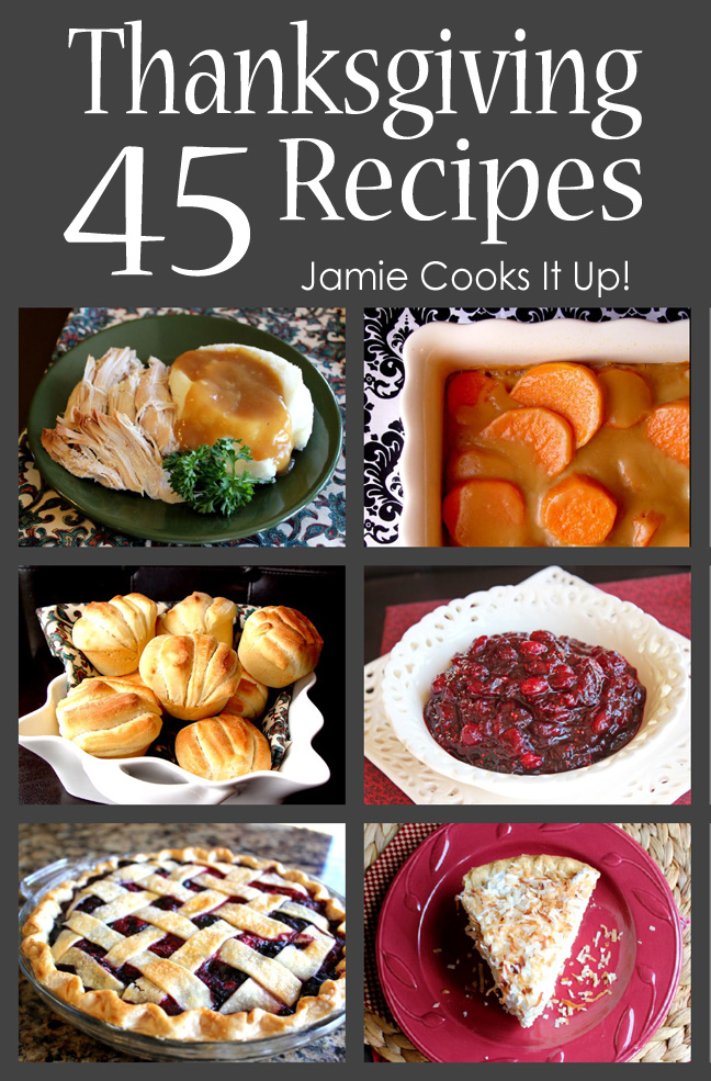 45 Thanksgiving Recipes (2014 Edition)