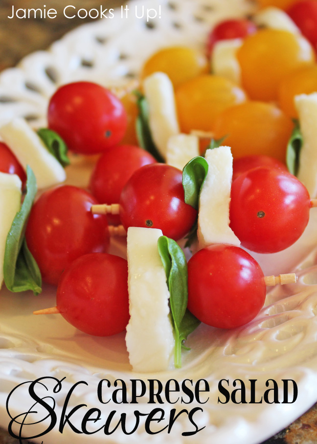 Caprese Salad Skewers from Jamie Cooks It Up!