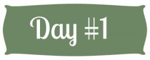 Day #1 Green