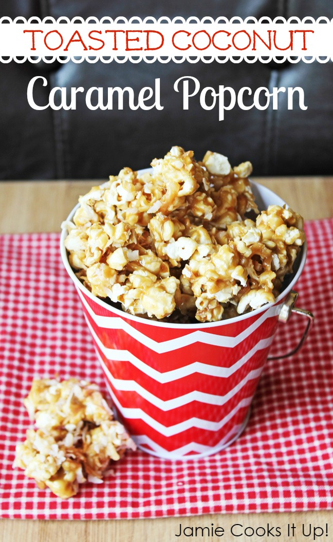 Toasted Coconut Caramel Popcorn from Jamie Cooks It Up