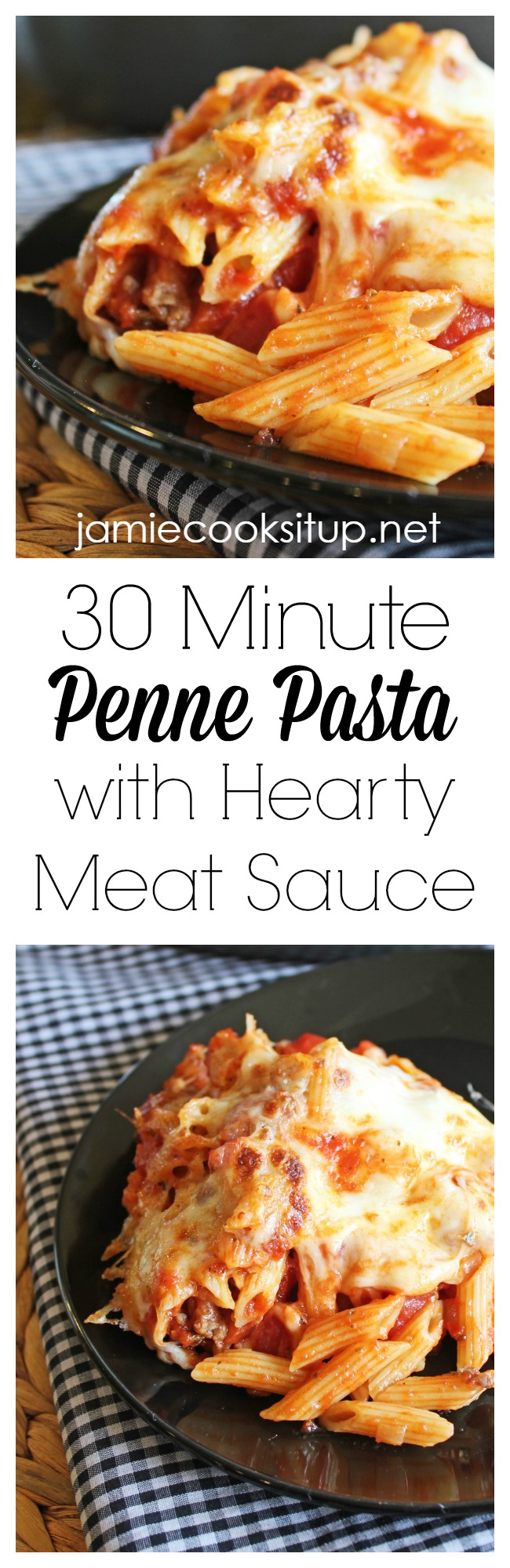 30 Minute Penne Pasta with Hearty Meat Sauce from Jamie Cooks It Up!