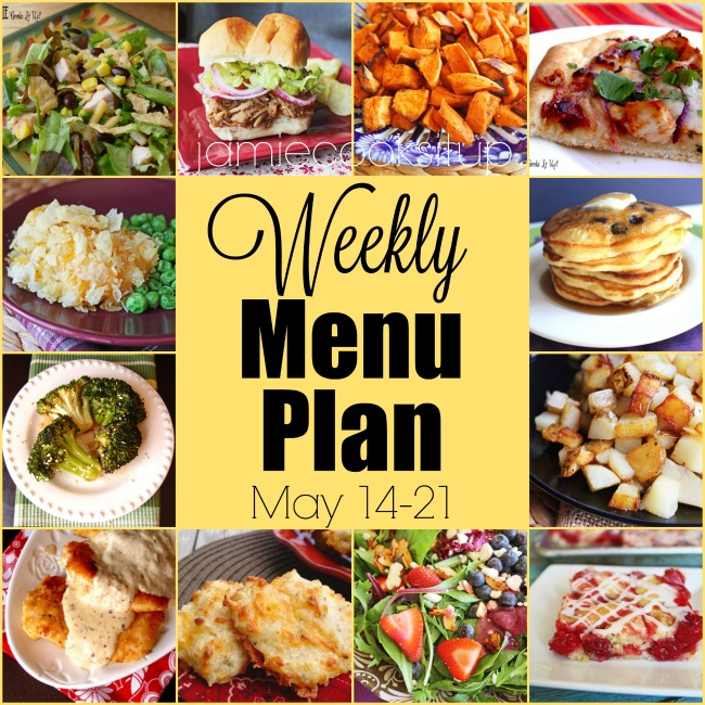 Weekly Menu Plan: May 14-21