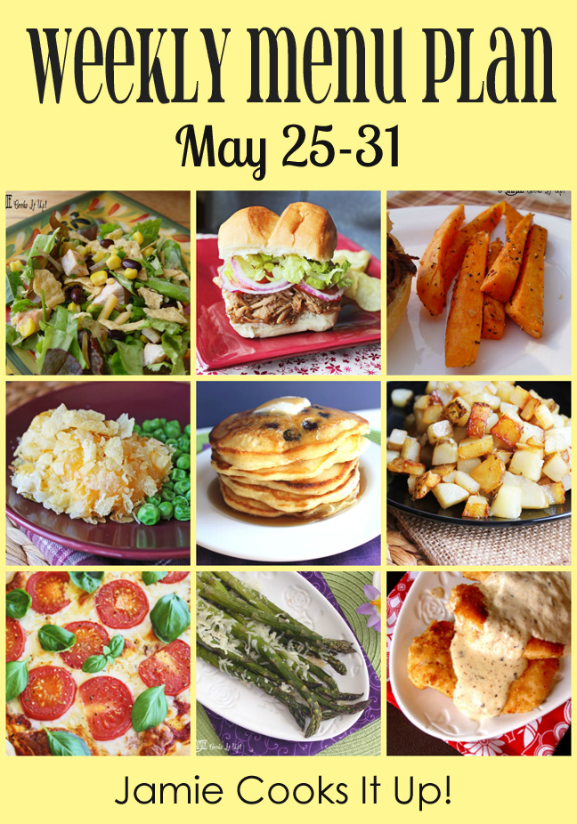 Weekly Menu Plan: May 25-31
